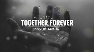 'Together Forever' Instrumental Beat - Slow Melodic Horror [Prod. by ILLYA 2.0]