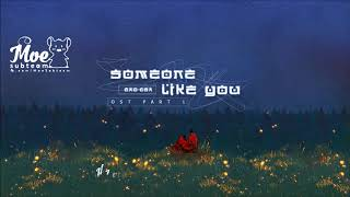 [Vietsub] Someone Like You - EXO CBX (Ost Live)