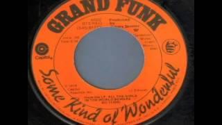 Grand Funk Railroad - Some Kind of Wonderful (1975)