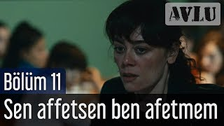 Avlu 11. Bölüm (Sezon Finali) - Sagopa Kajmer & Bergen - Sen Affetsen Ben Affetmem