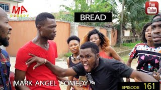 BREAD (Mark Angel Comedy) (Episode 161) width=