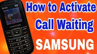 How to activate call waiting in SAMSUNG keypad phone  tips and tricks