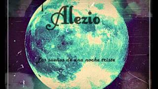 Alezio - Lo que yo había soñado.