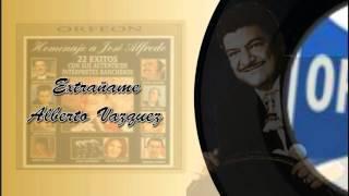 Extrañame - Alberto Vazquez