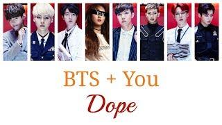 BTS + You (8 members) - DOPE