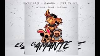 Nicky Jam Ft. Ozuna y Bad Bunny - El Amante Remix Reggaeton 2017