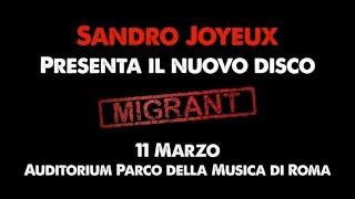 Sandro Joyeux – Auditorium Parco della Musica di Roma #3