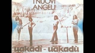 Wakadi   wakadu (versione inglese) - I Nuovi Angeli