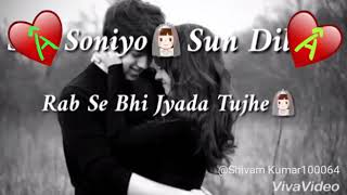 Sun soniye sun dildar new song