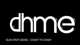 dhme - saux feat sadie - coast to coast