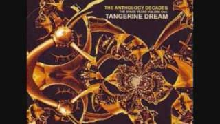 The Burning Hole - Tangerine Dream - From The Album The Anthology Decades
