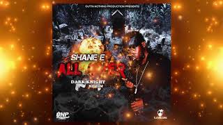 Shane E - All Over (Official Audio)
