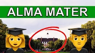 🏫 Learn English Words - ALMA MATER - Meaning, Vocabulary Lesson with Pictures and Examples