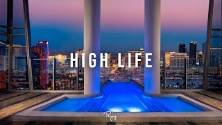 """High Life"" - Smooth Chill Trap Beat Rap Hip Hop Instrumental Music 2018 