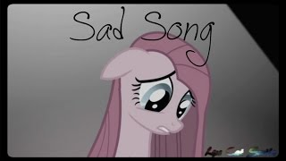 MLP Music Video:Sad Song