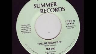 """Ska Doo - Call Me Nobody Else - 7"""" Summer Rec 1988 - CANADIAN KILLER DIGITAL 80'S DANCEHALL"""
