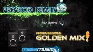 [Proyecto Kumbia Ft Golden Mix]- Lejos de ti