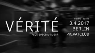 VÉRITÉ - Live 2017 - Trailer