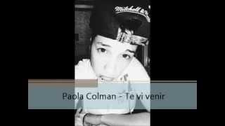 Paola Colman - Te vi venir (Cover)