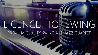 'Licence To Swing' - Jazz Classics Montage