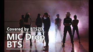 【BTSZD】Mic Drop( Girl Crush Ver.)-BTS Dance Cover/防弹少年团翻跳