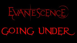 Evanescence-Going Under Lyrics (Demo)