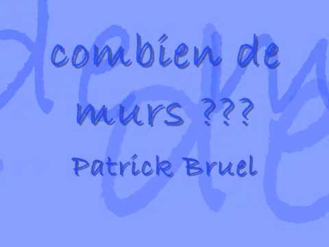 combien-de-murs-de-patrick-bruel-avec-les-paroleslyrics-themissy51
