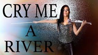 Justin Timberlake - Cry Me A River (Cristina Kiseleff Electric Violin Cover)