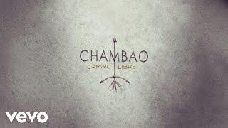 Chambao - Camino Libre (Audio)