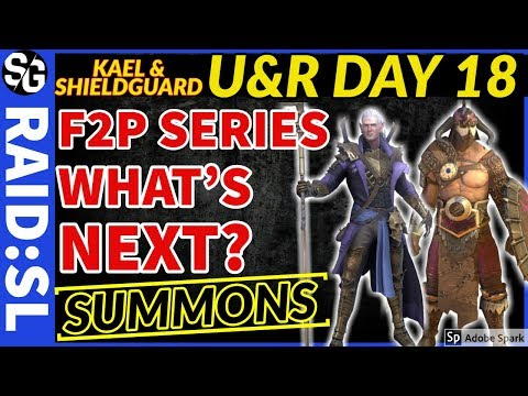 RAID SHADOW LEGENDS |  F2P DAY 18 | U&R | KAEL & SHIELDGUARD