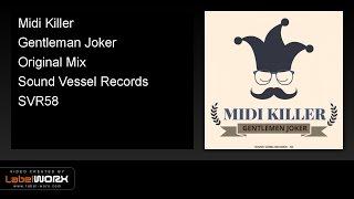 Midi Killer - Gentleman Joker (Original Mix)