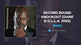 Shaq - Second Round Knockout (Damian Lillard Diss)