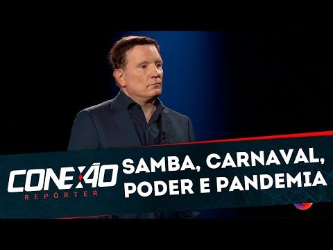 Conexão Repórter: Jornalista Roberto Cabrini investiga até que ponto a realização do Carnaval deste ano acelerou a disseminação do Coronavírus no Brasil
