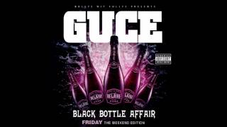 Guce   G Shit feat  Deltrice