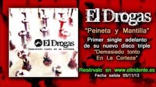 """EL DROGAS """"Peineta y mantilla"""" - Primer single de su nuevo disco """"Demasiado tonto en la corteza"""""""