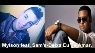 Mylson feat.Sam's-Deixa Eu Te Amar [2015]