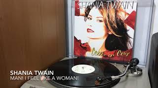 Shania Twain - Man! I Feel like a Woman! (audio vinyl)