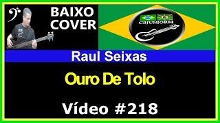 Raul Seixas - Ouro de tolo (no BAIXO com Tablatura) bass cover tab