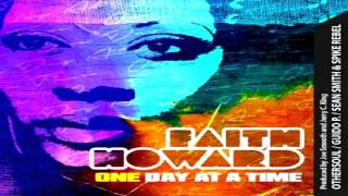 "Faith Howard   -  ""One Day At A Time""  (OtherSoul Classic Mix)"
