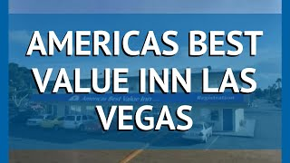 AMERICAS BEST VALUE INN LAS VEGAS 1* Лас-Вегас – АМЕРИКАС БЕСТ ВАЛУЕ ИНН ЛАС ВЕГАС 1 Лас-Вегас обзор