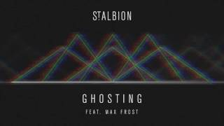 St. Albion - Ghosting feat. Max Frost (OFFICIAL AUDIO)