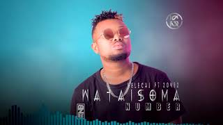 KELECHI AFRICANA- FT -2ONE2-  WATAISOMA NUMBER (OFFICIAL AUDIO)