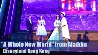 """A WHOLE NEW WORLD"" ALADDIN Live - Disneyland Hong Kong pt.3"