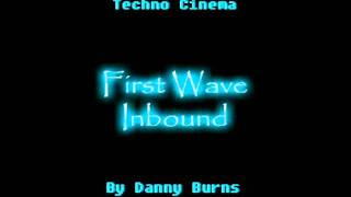 Techno Cinema - First Wave Inbound