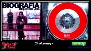 M&G - Alba-neagra (Biografia Celor De Jos / 2000)