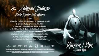 20. David Kupler - Zakopać Judasza feat Kacper (Prod. PSR)