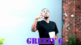 Greezy G Freestyle