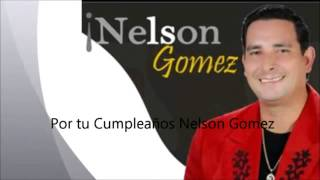 Por Tu Cumpleaños Nelson Gomez Letra)   YouTube