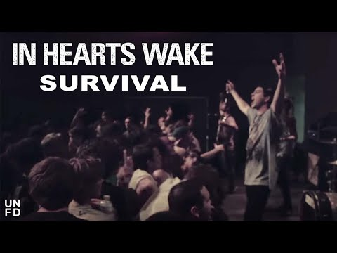 in-hearts-wake-survival-official-music-video-unfd