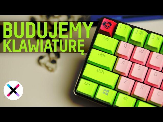 BUDUJEMY KLAWIATURĘ! 👷♂️ | Poradnik krok po kroku: jak zbudować prawie customową klawiaturę?